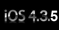 iPhone news iOS 4.3.5 release